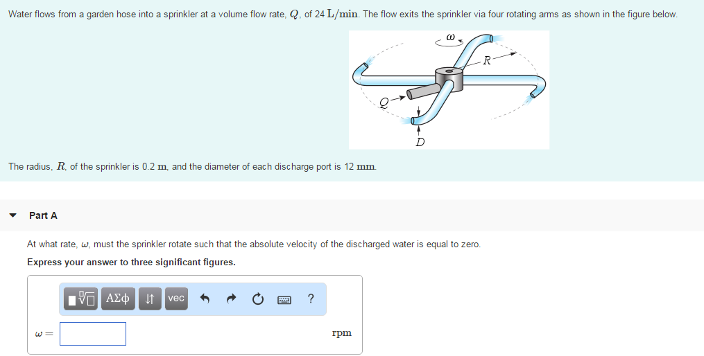 Superb Question: Water Flows From A Garden Hose Into A Sprinkler At A Volume Flow  Rate, Q, Of 24 L/min. The Flow E. Nice Design