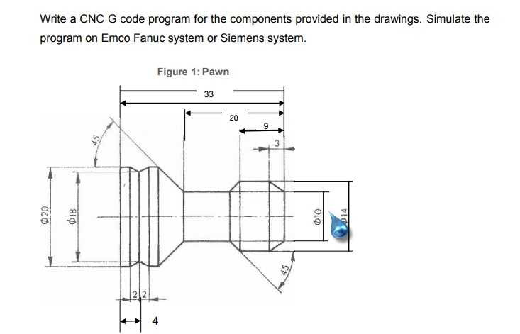 Solved: Write A CNC G Code Program For The Components Prov