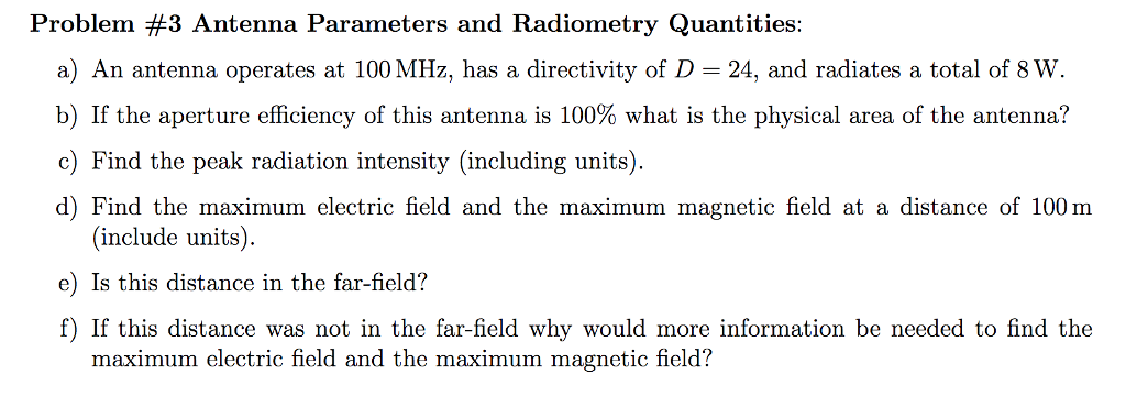 Solved: Problem #3 Antenna Parameters And Radiometry Quant