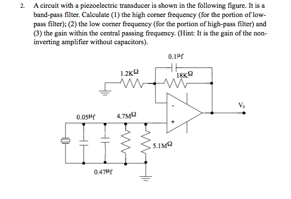 Solved A Circuit With A Piezoelectric Transducer Is Shown