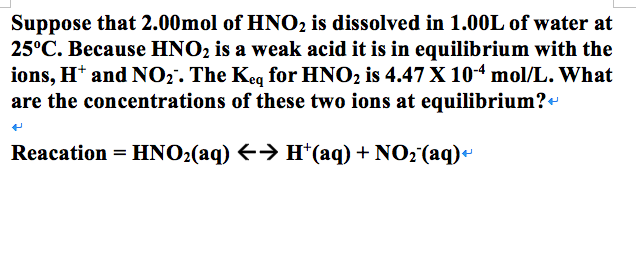 solved suppose that 2 00mol of hno2 is dissolved in 1 00l