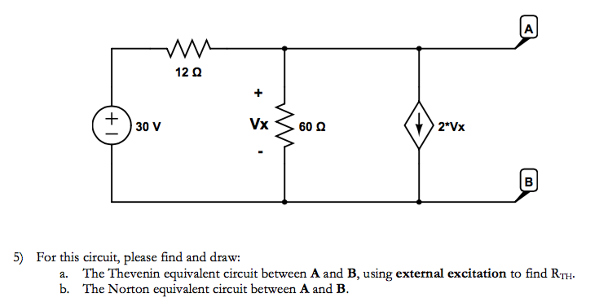 Solved For This Circuit Please Find And Draw The Theven Is Thevenin Equivalent B Theve