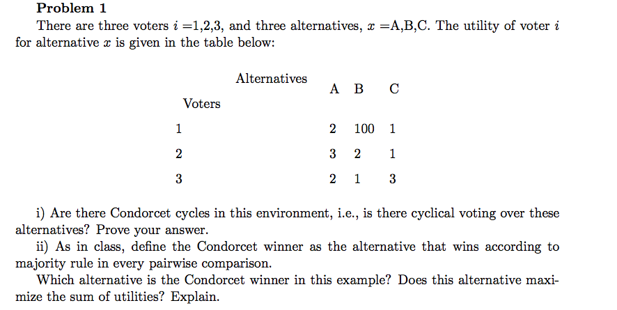 Solved: Problem 1 There Are Three Voters I =1,2,3, And Thr