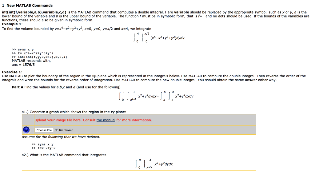 Solved: 1 New MATLAB Commands Int(int (f,variable,a,b),var