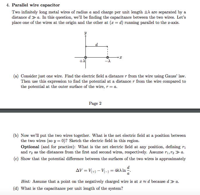Solved: 4. Parallel Wire Capacitor Two Infinitely Long Met ...