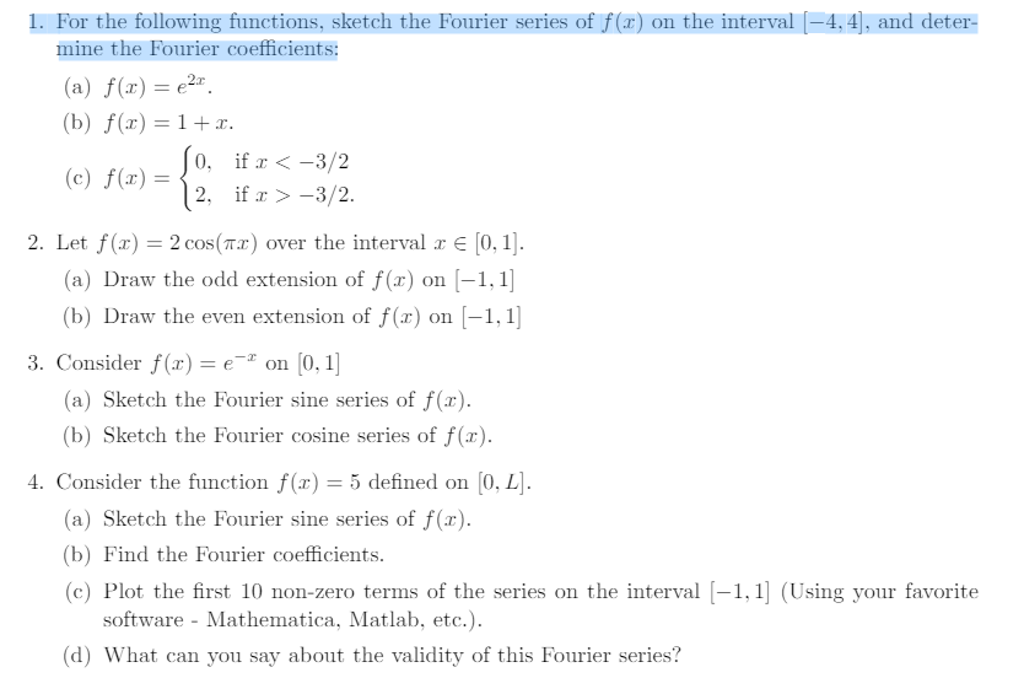 For The Following Functions, Sketch The Fourier Se
