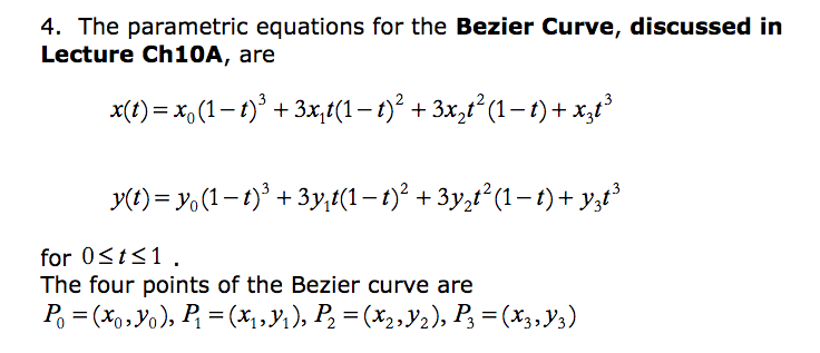 Solved: 4  The Parametric Equations For The Bezier Curve