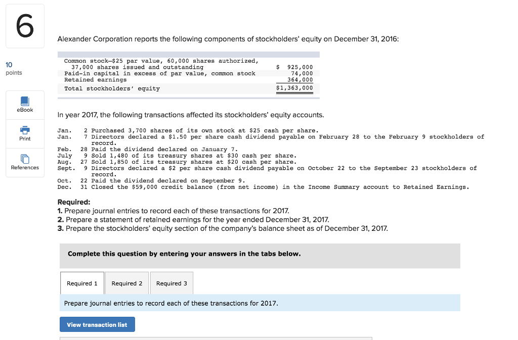 Solved alexander corporation reports the following compon 6 alexander corporation reports the following components of stockholders equity on december 31 2016 common fandeluxe Gallery