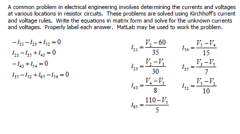 Solved: A Common Problem In Electrical Engineering Involve ...