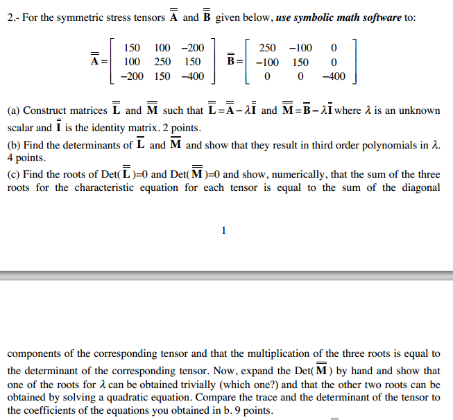 Solved For The Symmetric Stress Tensors A And B Given Bel