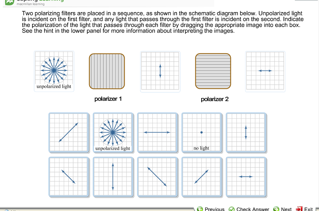 Solved: Macmillan Learning Two Polarizing Filters Are Plac ...