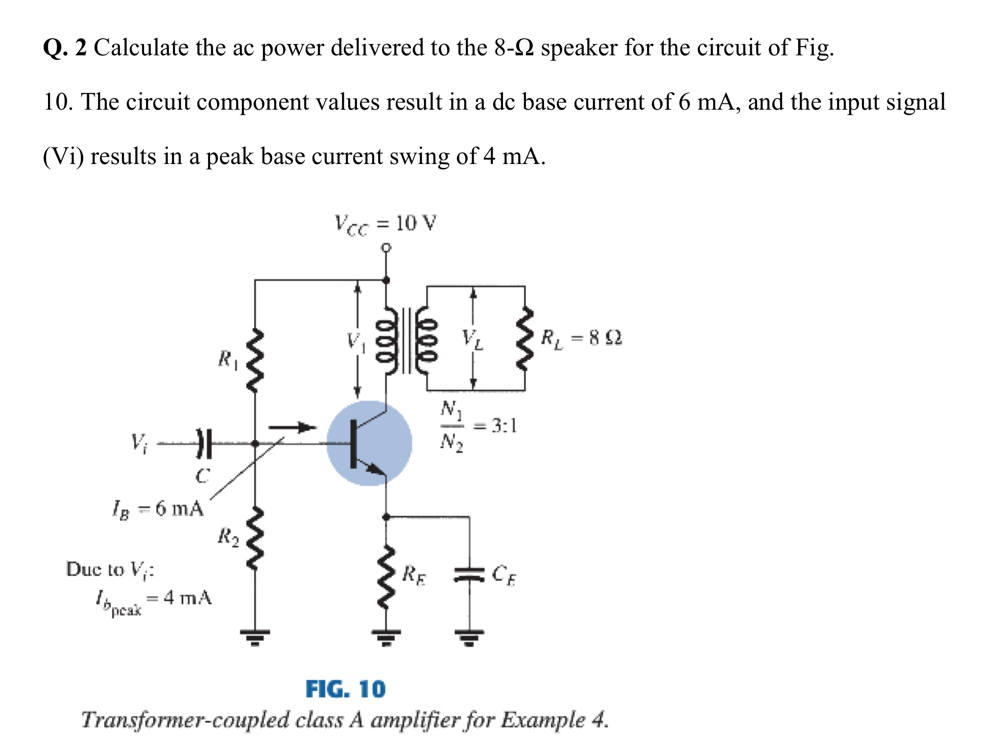 Solved Calculate The Ac Power Delivered To 8 Ohm Spe Circuit Calculator Question Speaker For Of Fig 10 Co