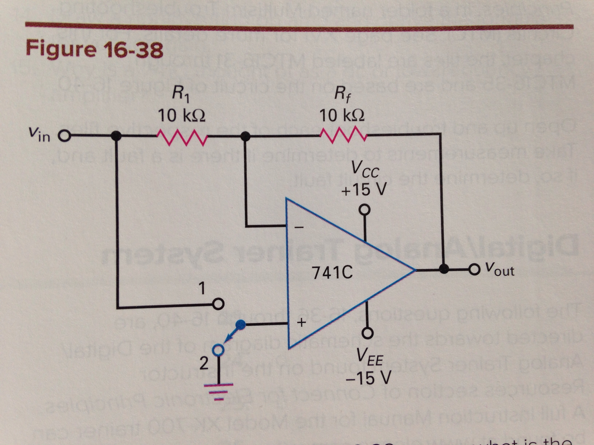 Solved: If The Input Resistor Of Fig. 16-38 Opens, What Is ...