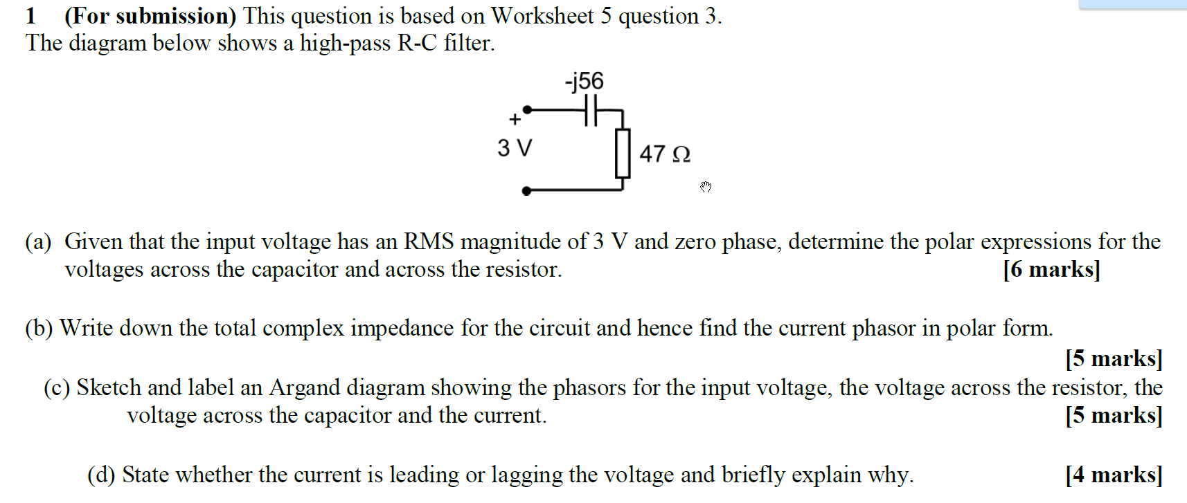 Solved This Question Is Based On Worksheet 5 3 Circuit Diagram Answers The Below Shows A High Pass R C Filter