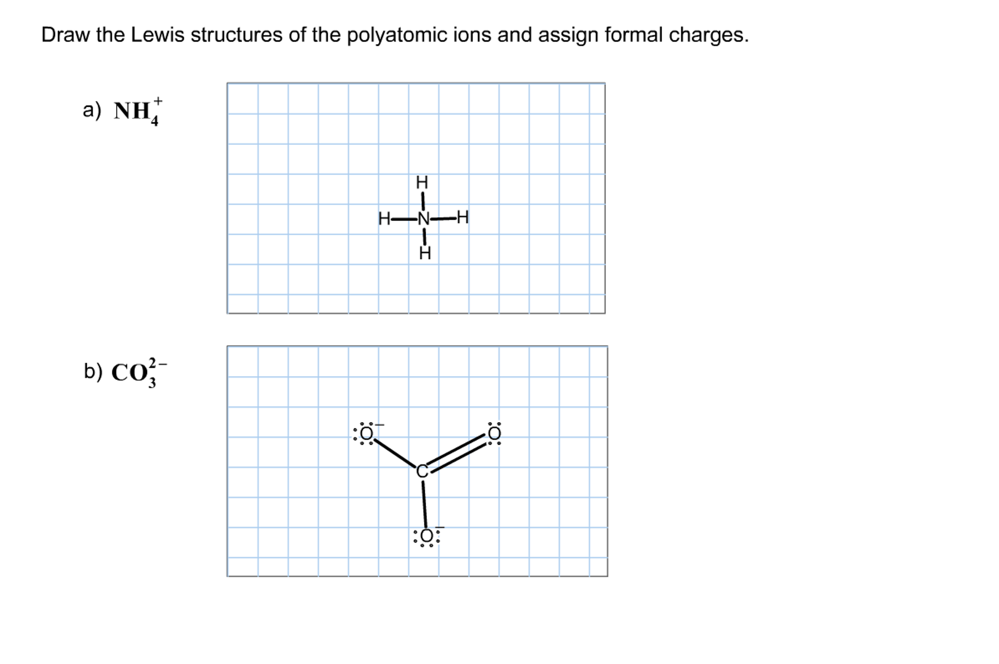 Solved Draw The Lewis Structures Of The Polyatomic Ions A