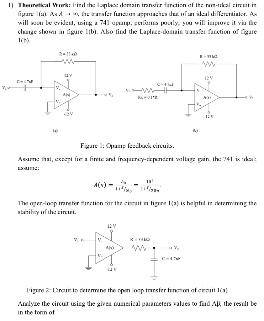 Solved 1 Theoretical Work Find The Laplace Domain Trans 741 Op Amp Wiring Diagrams Transfer Function Of Non Ideal