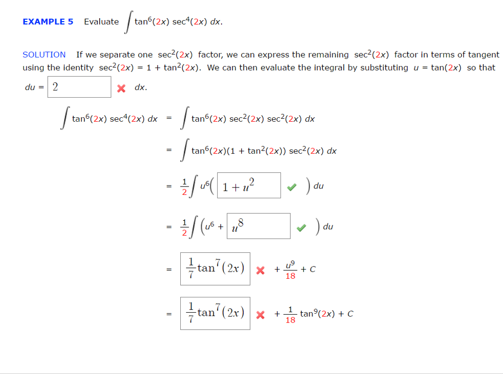 Solved: Evaluate Integral Tan^6 (2x) Sec^4 (2x) Dx  If We