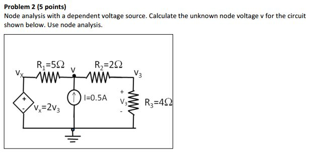 Solved: Node Analysis With A Dependent Voltage Source  Cal