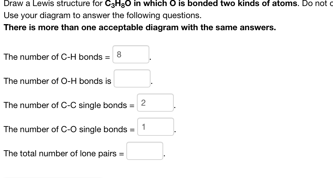 Solved Draw A Lewis Structure For C3h8o In Which O Is Bon