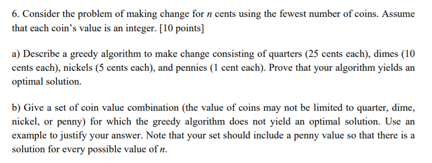 Solved: Consider The Problem Of Making Change For N Cents