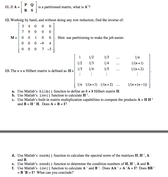 Solved: compute the condition number of the following matr.