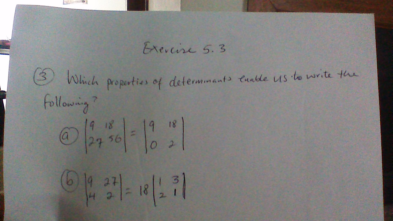 Solved: Which Properties Of Determinants Enable Us To Writ