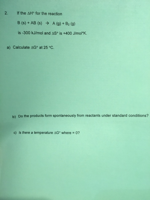 If The Delta H Degree For Reaction B S AB