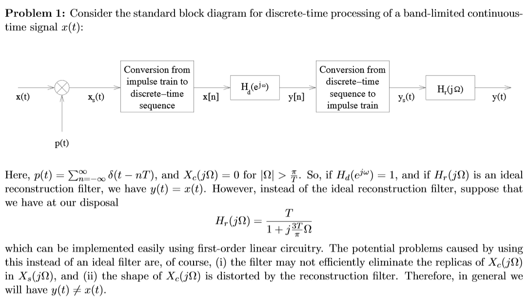 Solved problem 1 consider the standard block diagram for image for problem 1 consider the standard block diagram for discretetime processing of ccuart Images