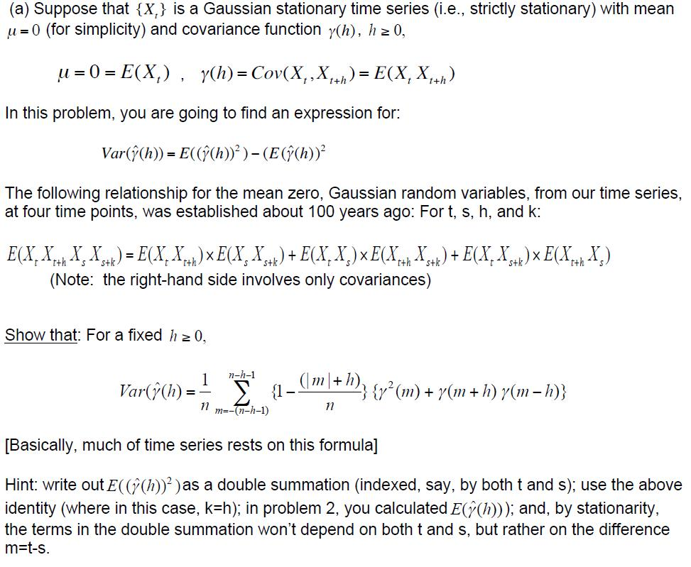 Suppose That {X_t} Is A Gaussian Stationary Time S... | Chegg.com