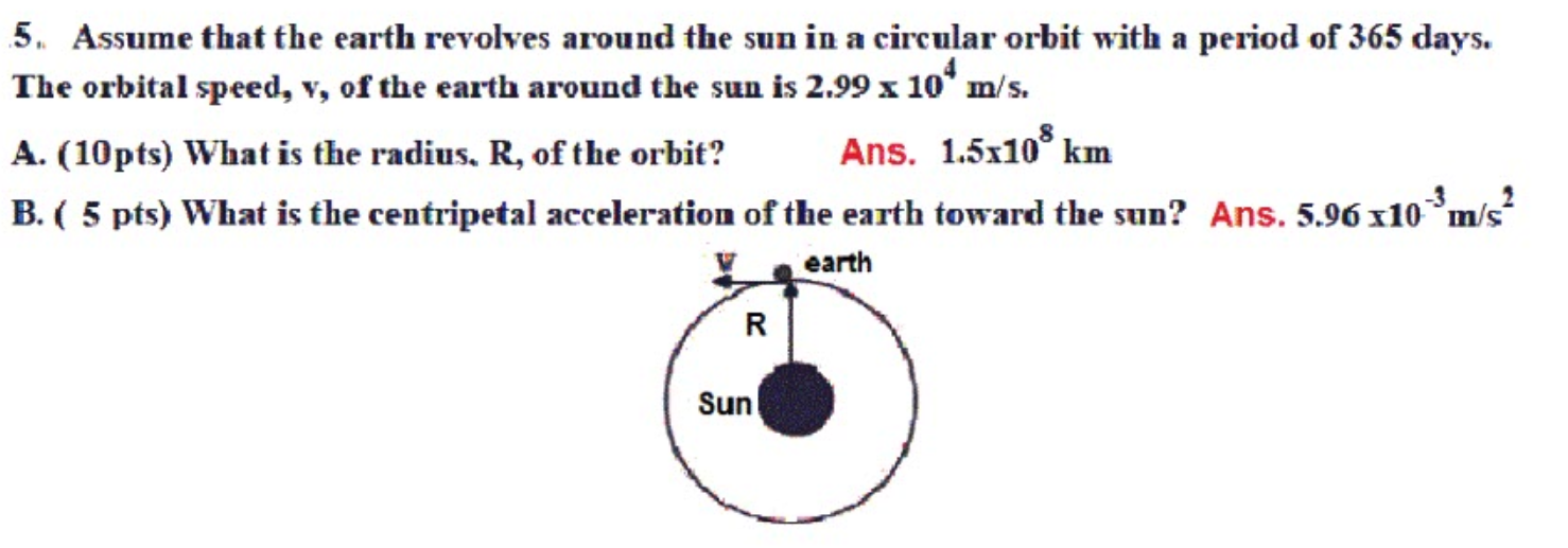 Solved Assume That The Earth Revolves Around The Sun M A