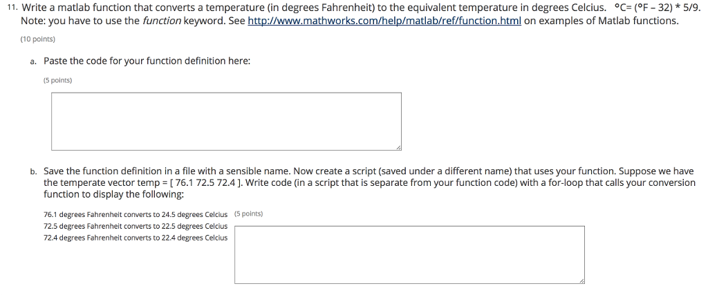 Write A Matlab Function That Converts Temperature In Degrees Fahrenheit To
