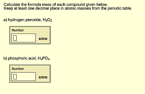 Solved calculate the formula mass of each compound given question calculate the formula mass of each compound given below keep at least one decimal place in atomi urtaz Choice Image