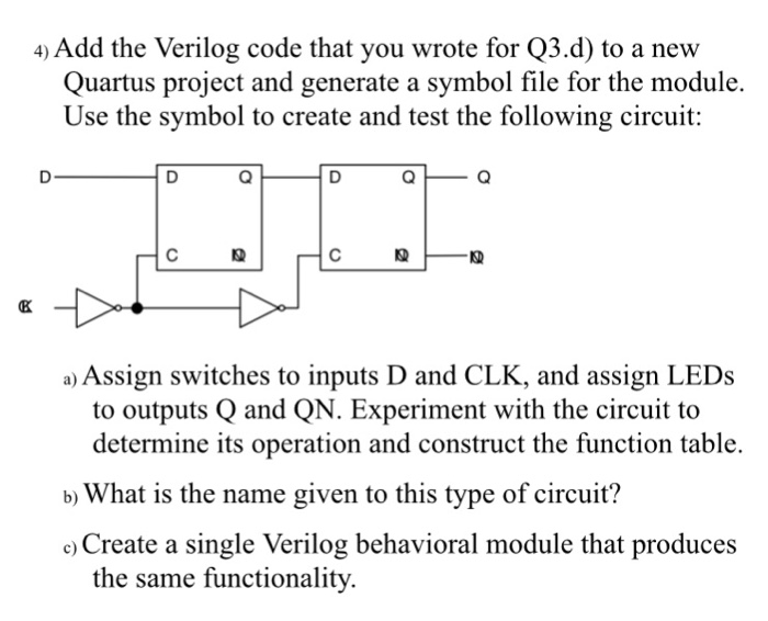 Solved Add The Verilog Code That You Wrote For Q3d To A