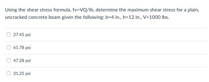 Solved: Using The Shear Stress Formula, Fv=VQ/lb, Determin