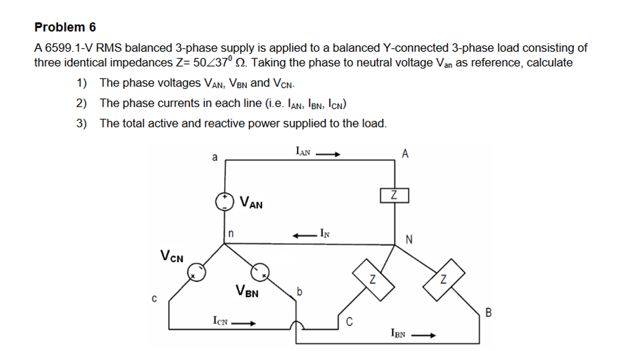 Solved: A 6599 1-V RMS Balanced 3-phase Supply Is Applied