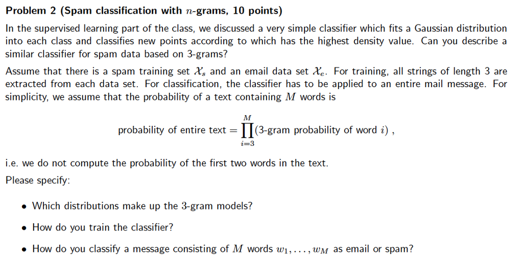 Problem 2 (Spam Classification With N-grams, 10 Po