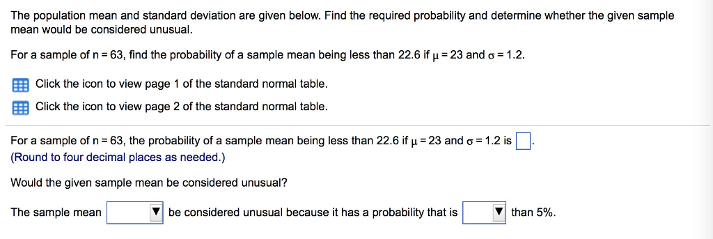 The population mean and standard deviation are giv chegg the population mean and standard deviation are given below find the required probability and determine ccuart Image collections
