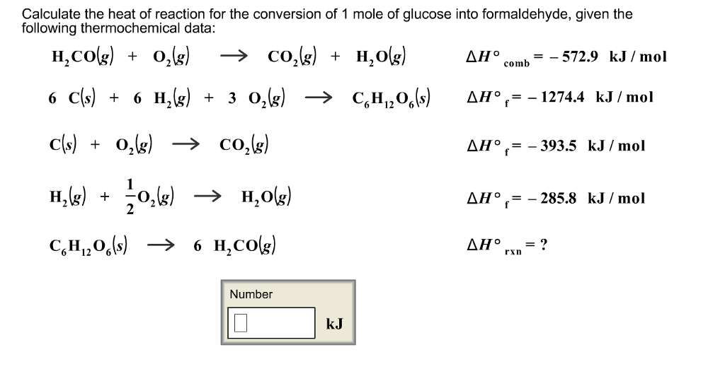 13551fdc625f Calculate the heat of reaction for the conversion of 1 mole of glucose into  formaldehyde