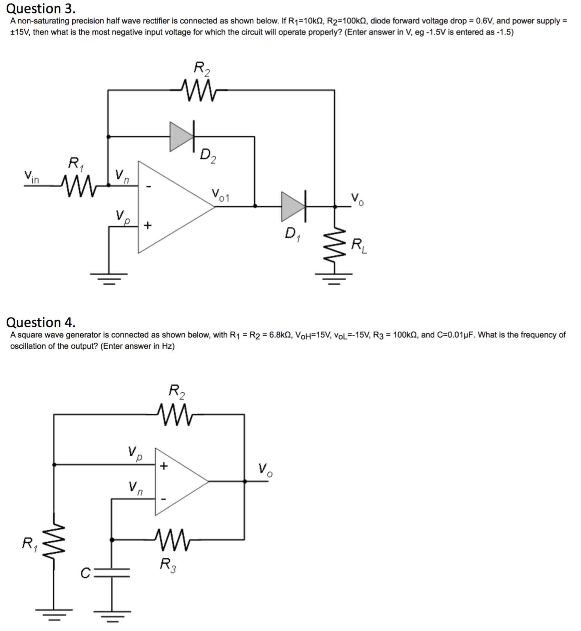 Solved: A Non-saturating Precision Half Wave Rectifier Is ... on