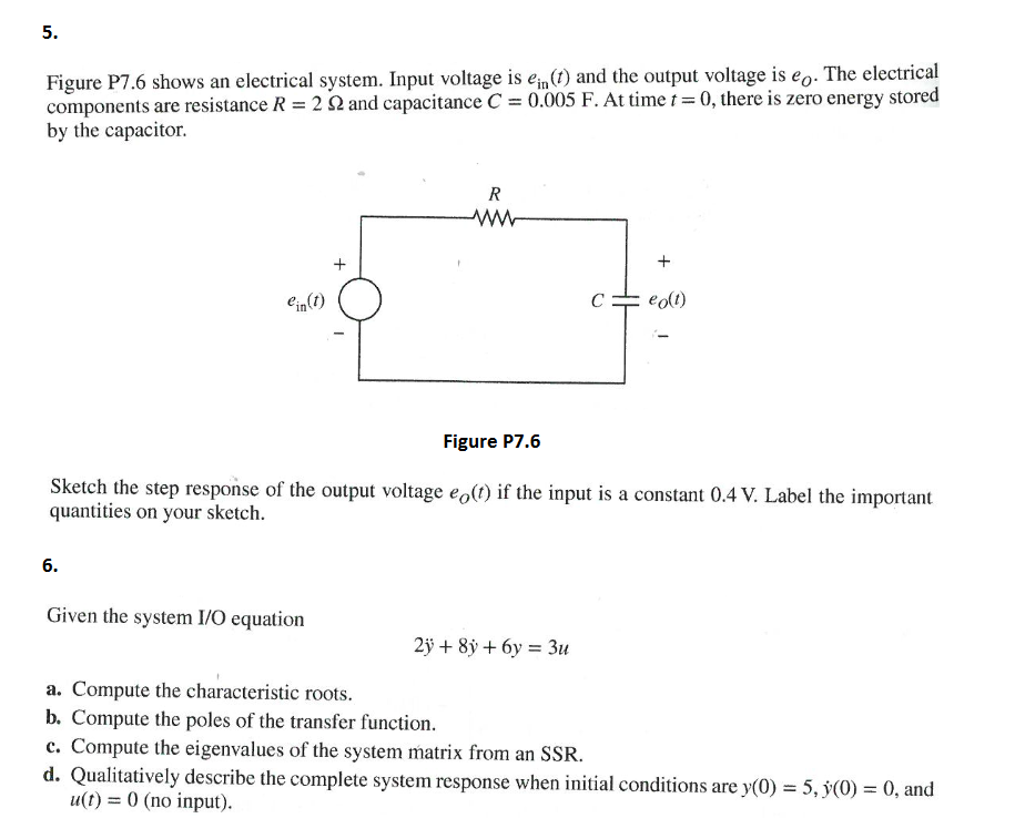 Solved: 5. Figure P7.6 Shows An Electrical System. Input V ...
