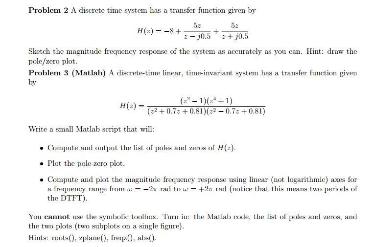 Problem 2 A Discrete -time System Has A Transfer F    | Chegg com
