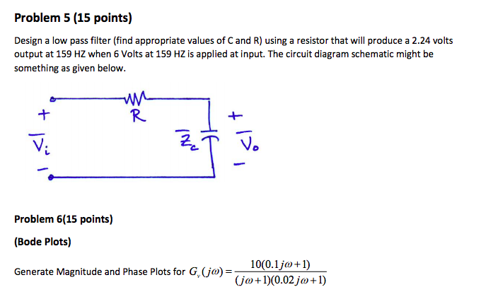 Terrific Solved Problem 5 15 Points Design A Low Pass Filter Fi Wiring 101 Cajosaxxcnl