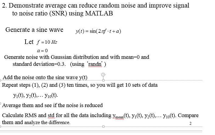 Solved: Demonstrate Average Can Reduce Random Noise And Im