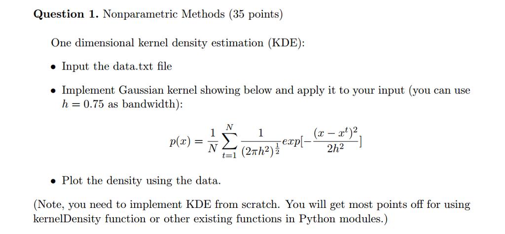 Solved: Nonparametric Methods One Dimensional Kernel Densi