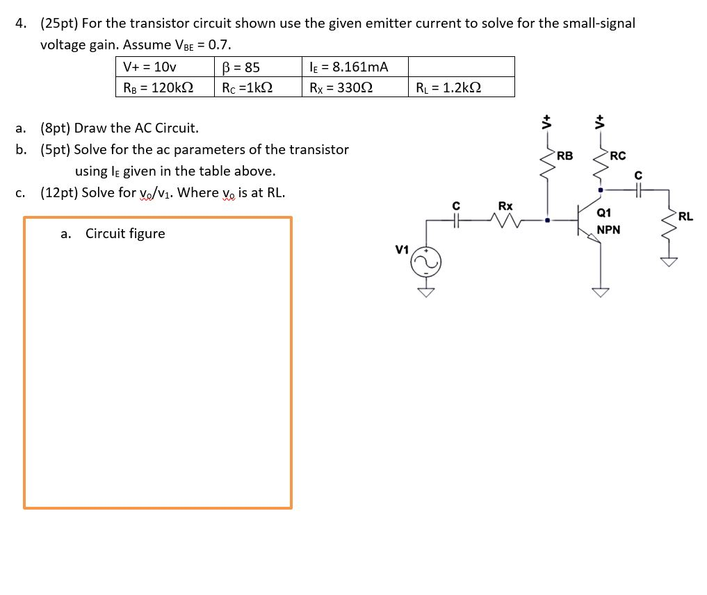 For The Transistor Circuit Shown Use Given Emi As In Fig This Can Be A Voltage Signal