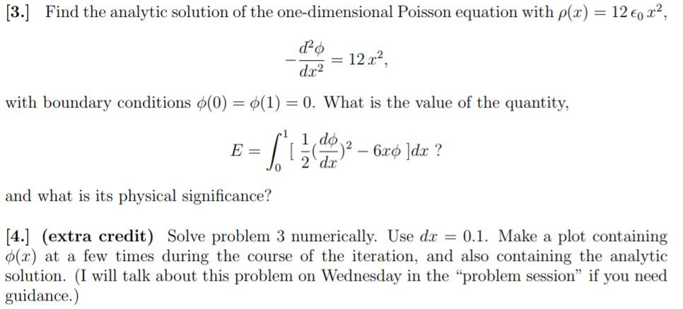 Solved: [3 ] Find The Analytic Solution Of The One-dimensi