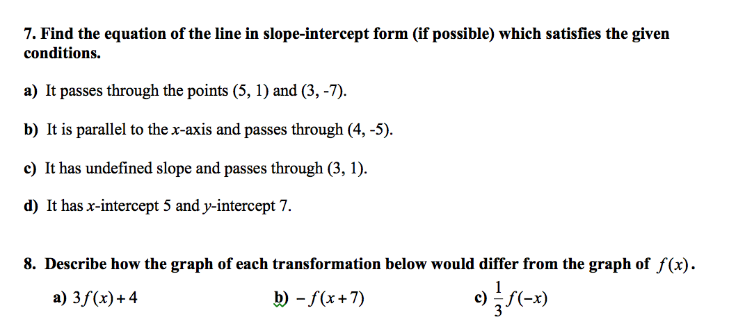 Solved Find The Equation Of The Line In Slope Intercept F