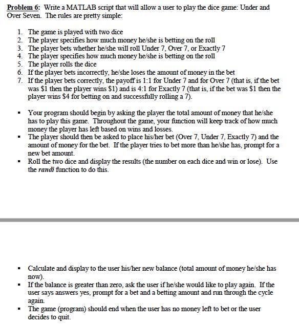 Problem 6: Write A MATLAB Script That Will Allow A