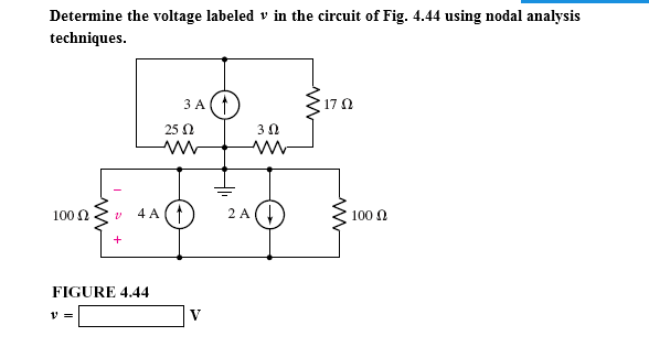 Electrical engineering archive march 16 2017 chegg determine the voltage labeled v in the circuit of fig 444 using nodal analysis techniques fandeluxe Choice Image