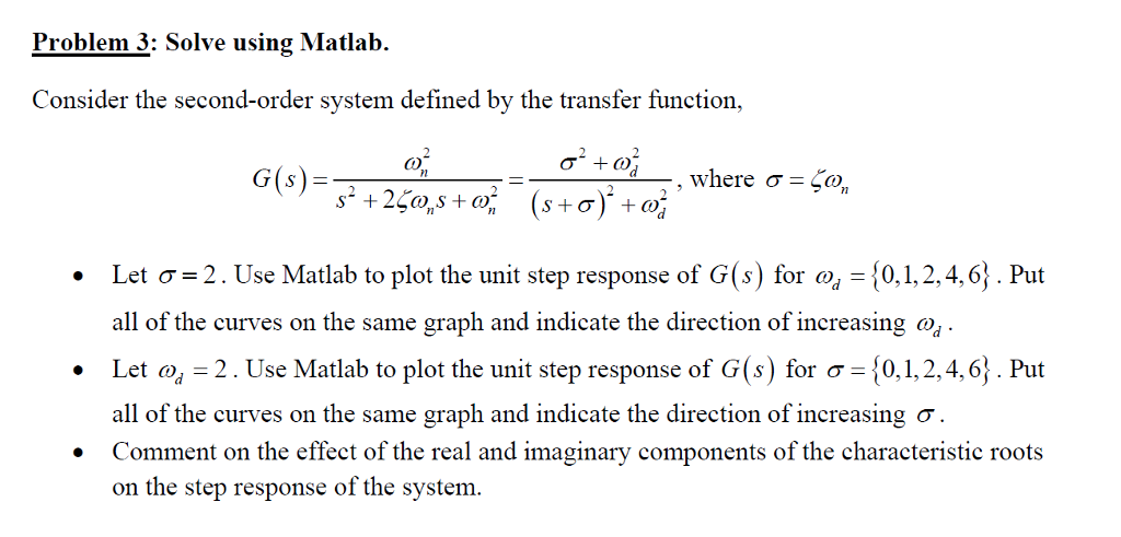 Solved: Problem 3: Solve Using Matlab  Consider The Second
